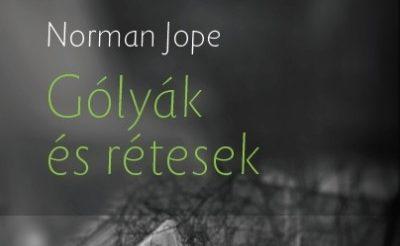 Norman Jope: Csapások, Mínusz tíz
