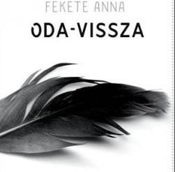 Fekete Anna: Oda-vissza
